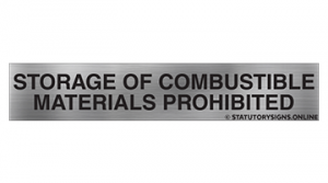 STORAGE OF COMBUSTIBLE MATERIALS PROHIBITED