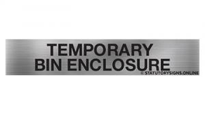 TEMPORARY BIN ENCLOSURE